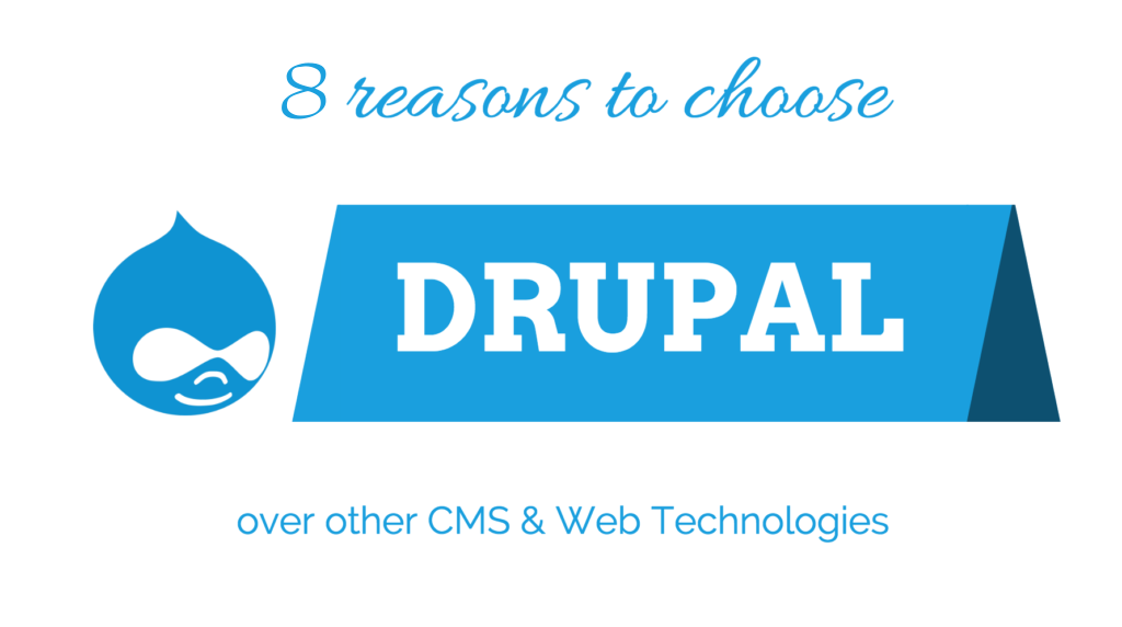 8 Reasons Why Your Startup Must Consider Using Drupal