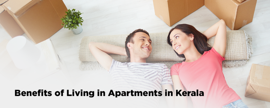 Benefits Of Living In Apartments In Kerala